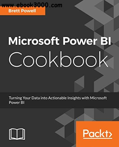 Microsoft Power BI Cookbook - Free eBooks Download