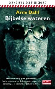 Arne Dahl, Bijbelse Wateren