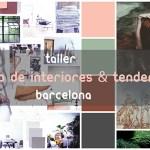 El taller de ESTILOS de INTERIORISMO & TENDENCIAS ya está aquí