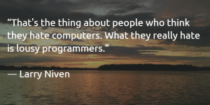 Larry Niven Programming Quote