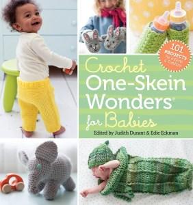 Crochet One Skein Wonders for Babies