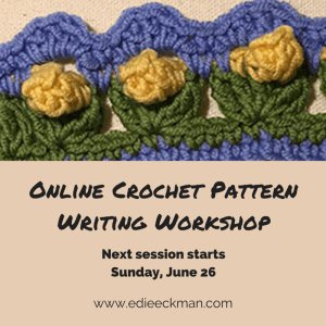 Online Crochet Pattern Writing Workshop next session begins June 26