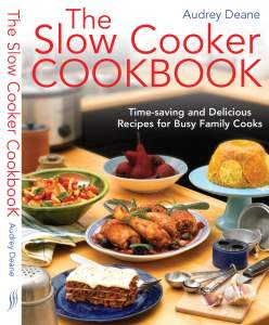 Slow Cooker Cookbook - Audrey Deane