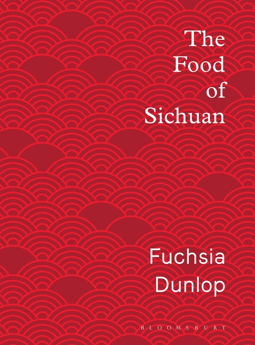 The Food of Sichuan by Fuchsia Dunlop cover