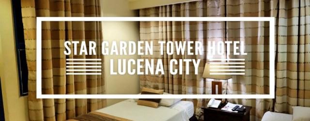 Star Garden Tower Hotel Lucena City Quezon Philippines