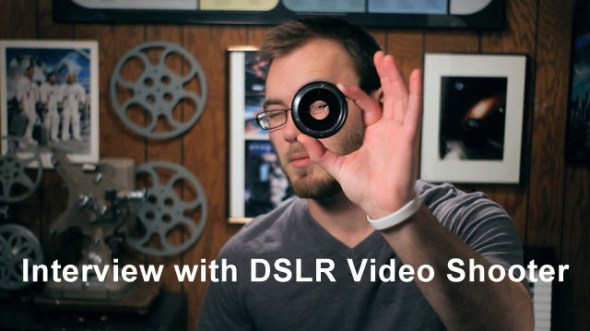 interview with DSLR Video Shooter, Caleb Pike