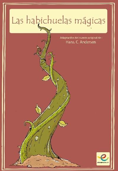 Habichuelas mágicas Cuentos clásicos: Las habichuelas mágicas
