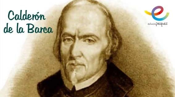 Calderón de la Barca, dramaturgo y poeta español