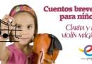 Cuentos breves para niños: Clarita y el violín mágico