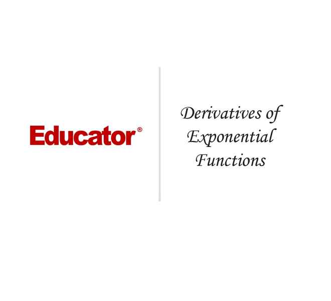 27 Derivatives of Exponential Functions Calculus AB Educator