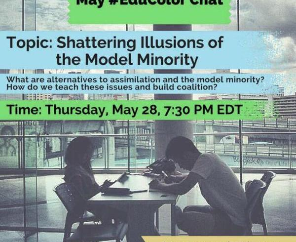 #EduColor Storify on Shattering the Model Minority Myth