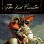 The Last Cavalier, from Pegasus Books