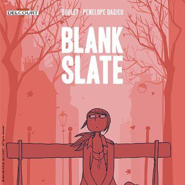 Blank Slate by Boulet & Bagieu