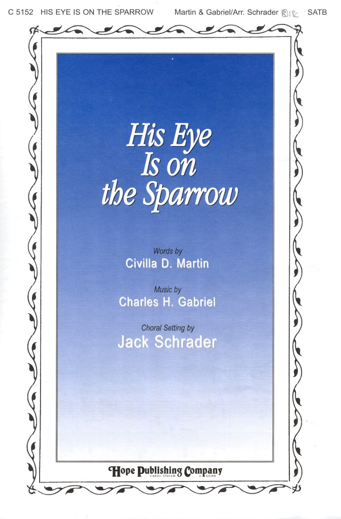 All Music Chords his eye is on the sparrow music sheet : SATB Â« Sermons Categories Â« Music at Edwards Church