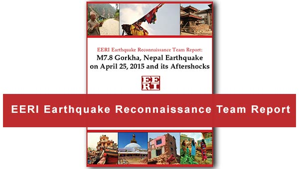 Nepal Earthquake Reconnaissance Team Report is now available
