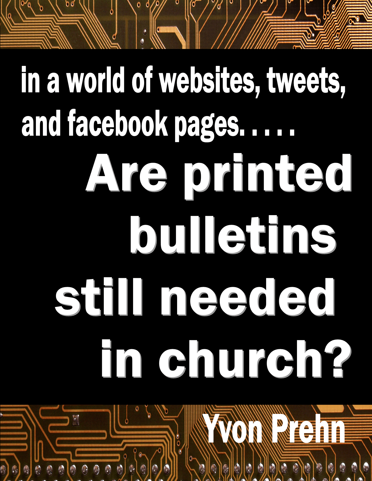 What do you think of this short article I wrote for my church bulletin?