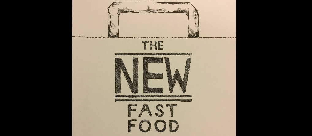 The New Fast Food