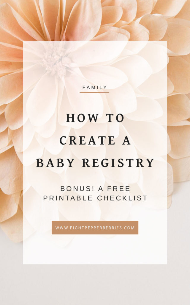 How To Create A Baby Registry + A Printable Checklist » Eight