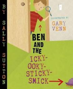 ben-and-the-icky-ooky-sticky-smick