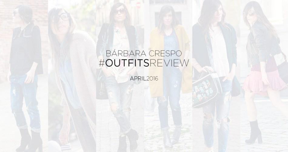 street style april outfits review bárbara crespo 00