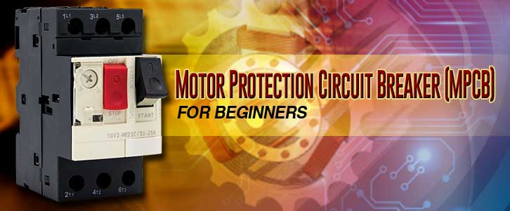 Motor Protection Circuit Breaker or MPCB Electrical4U