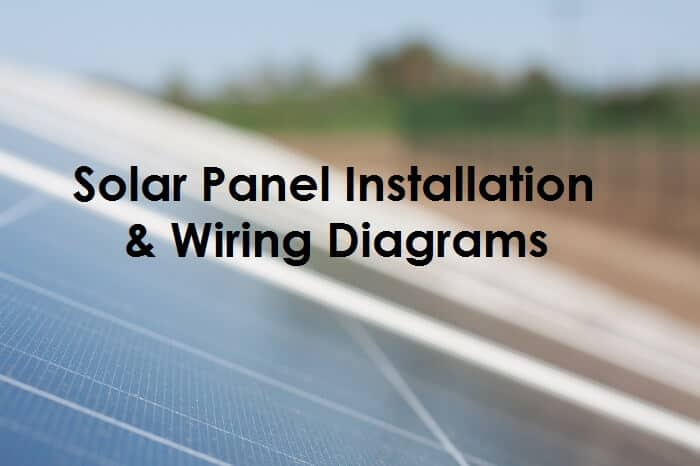 Solar Panel Wiring  Installation Diagrams Electrical Tech