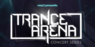 React Presents Announces New 'Trance Arena' Concert Series