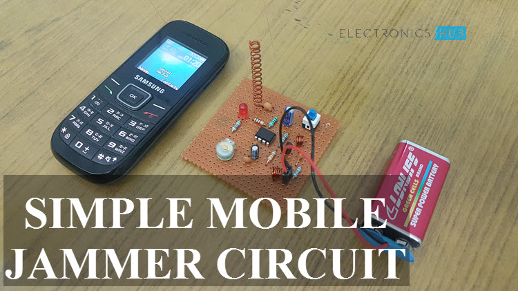 Simple Mobile Jammer CircuitHow Cell Phone Jammer Works?