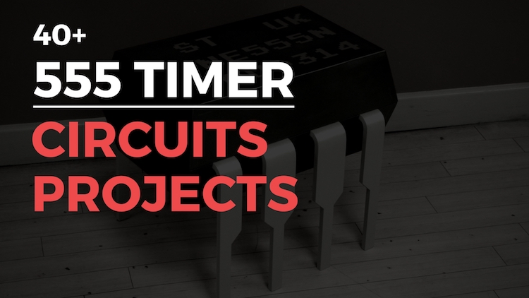 Simple 555 Timer Circuits  Projects
