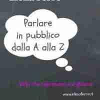 Parlare in pubblico dalla A alla Z