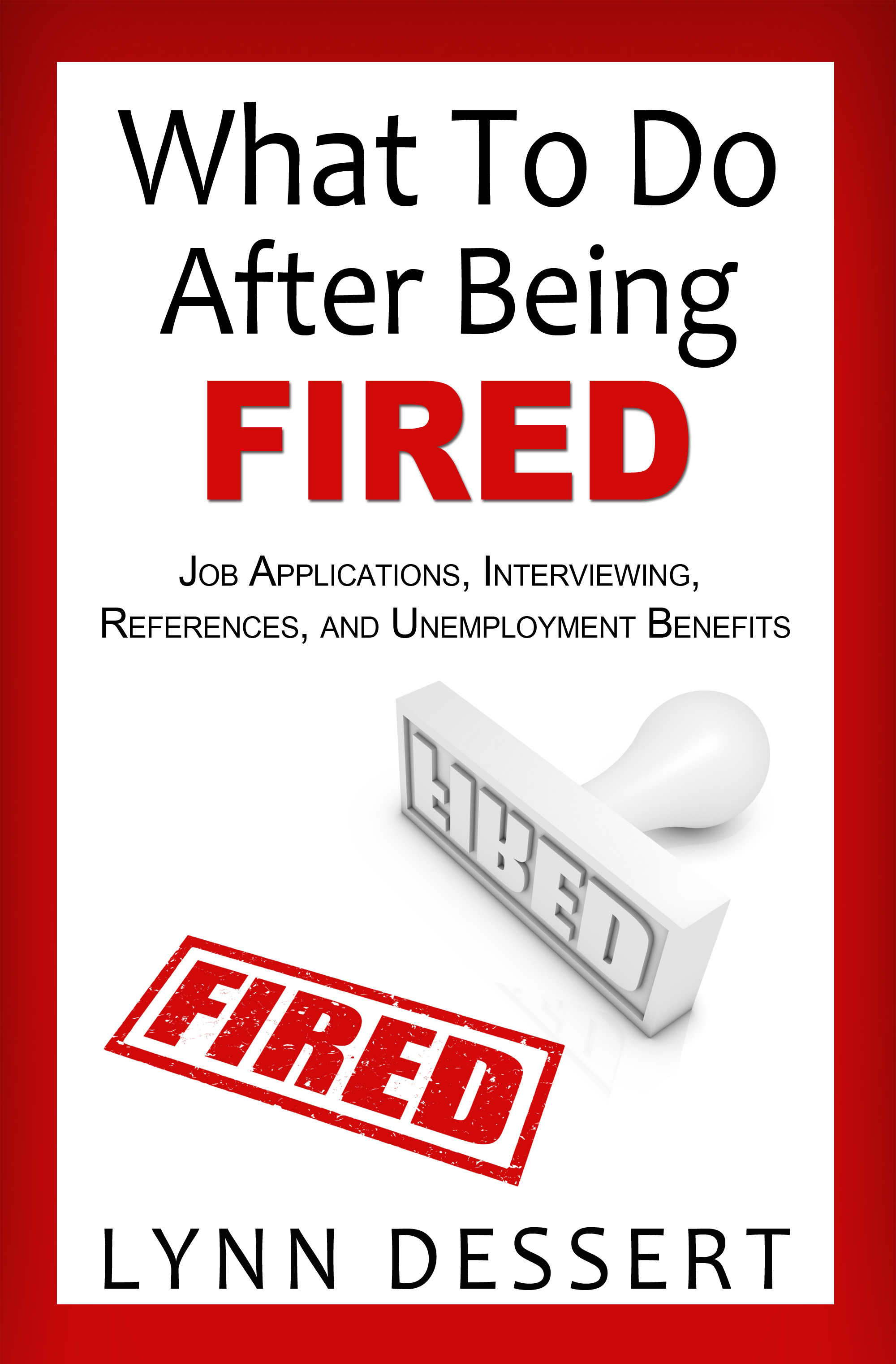 How To Write A Resume After Being Fired