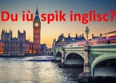 Du iù spik inglish?