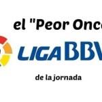 """El """"Peor Once"""" de la Liga- Jornada 11"""