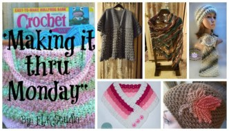 Making it thru Monday Crochet Review #112