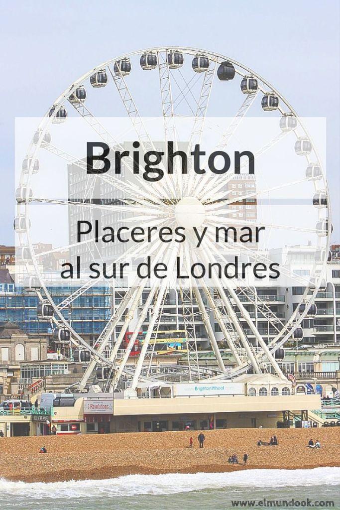 Brighton: Placeres y Mar al sur de Londres