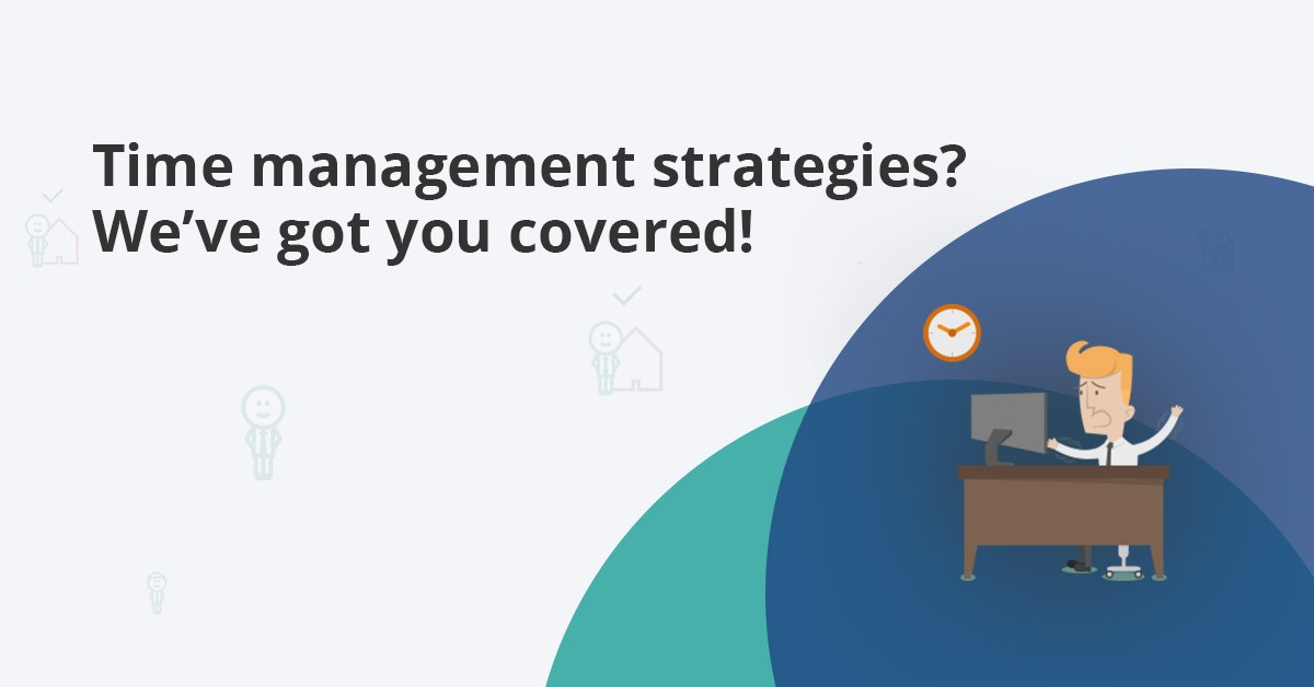 Top 10 Effective Time Management Strategies and Tips for your Work