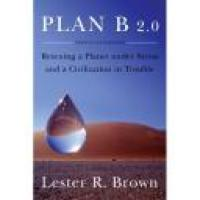 Review of Plan B 2.0 by Lester R Brown