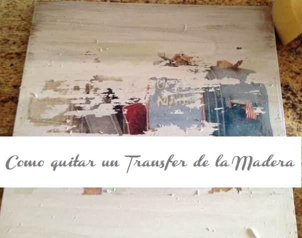 Como quitar un transfer de la madera el taller de lo antiguo for Quitar pintura de madera