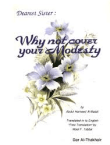 Dearest Sister - Why not Cover Your Modesty