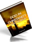God in Christianity -What is His nature