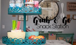 Back to School + Grab & Go Snack Station