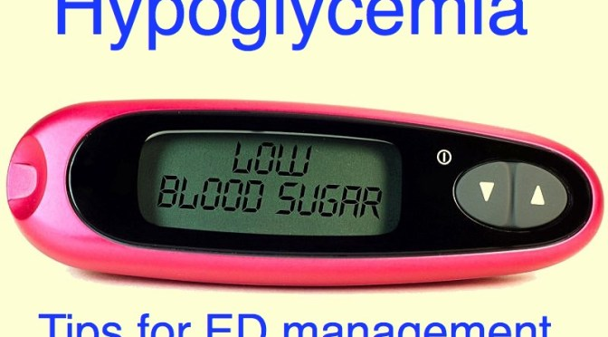 The Adult Hypoglycemic Patient: Tips for Emergency Department Management