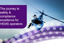 The journey to safety & compliance excellence for HEMS operators