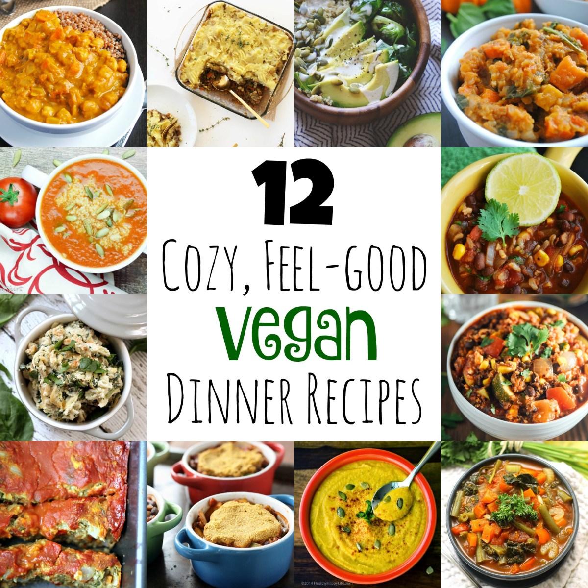 12 Cozy, Feel-Good Vegan Dinner Recipes