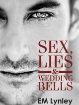 Throw Back Thursday Kind of Isn't: Sex, Lies & Wedding Bells #mmromance