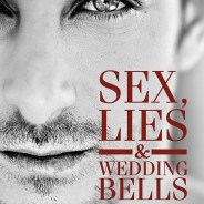 Throw Back Thursday Kind of Isn't: Sex, Lies & Wedding Bells 2nd edition #mmromance