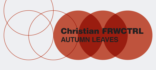 EP041: Christian (FRWCTRL) - Autumn Leaves