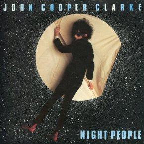 John Cooper Clarke - Night People
