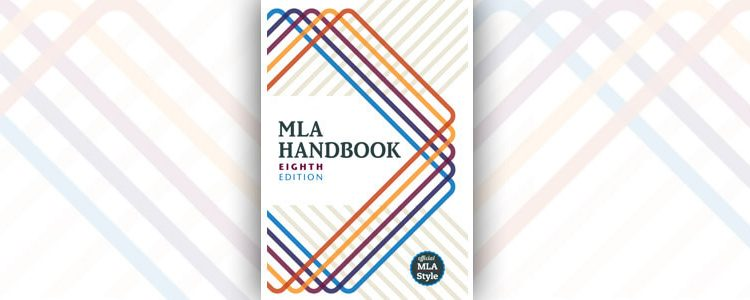 Decoding Revisions to the 8th Edition of the MLA Style Guide - Enago