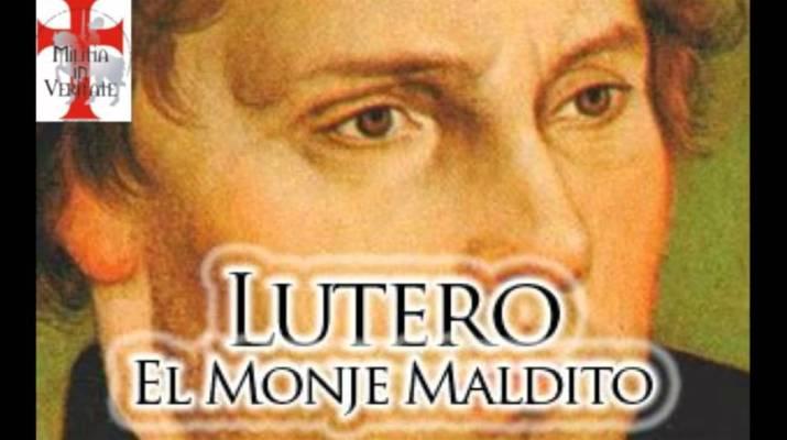 Lutero-El-Monje-Maldito-I